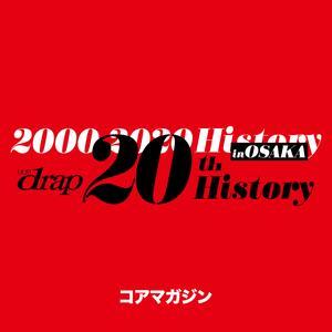 drap 20th History in OSAKA