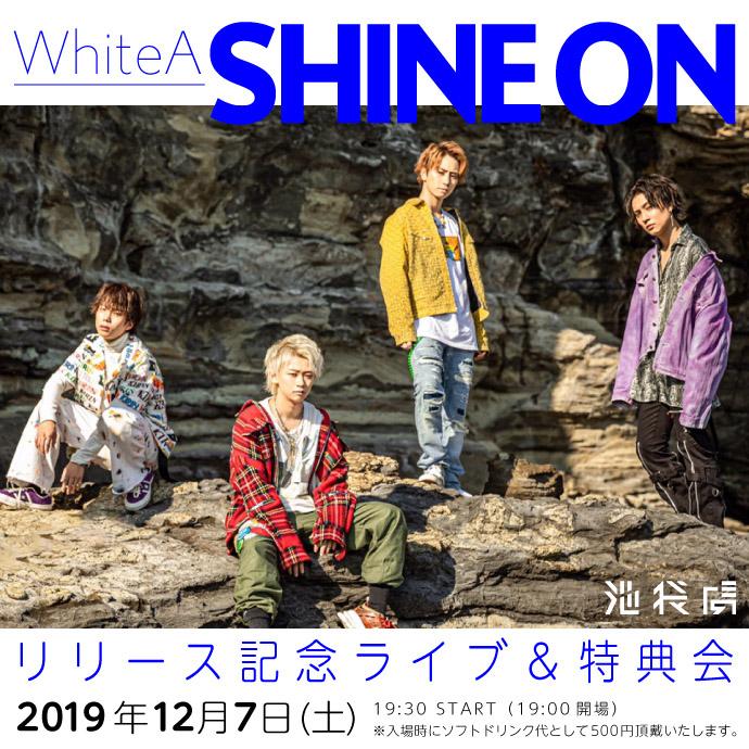 WhiteA「SHINE ON 」リリース記念ライブ&特典会